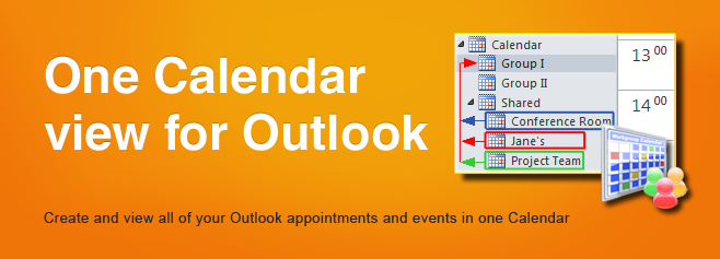 Create and view all of your Outlook appointments and events in one Calendar.